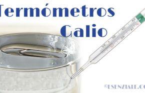 Mejores Termómetros de Galio / Galinstan