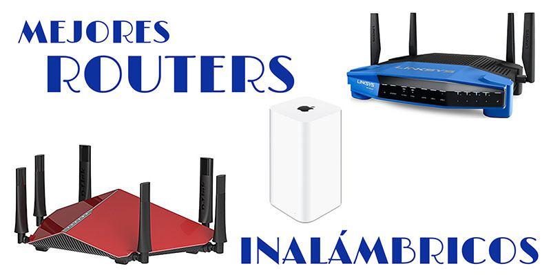 Mejores routers inalámbricos